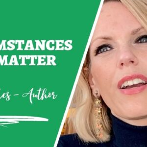 The Law of Attraction: Specific Person: Circumstances Don't Matter Explained