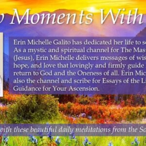 A Few Moments with GOD: Ascension and the Universal Law of Attraction