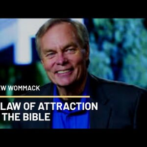 Andrew Wommack Speaks On The Bible And The Law Of Attraction
