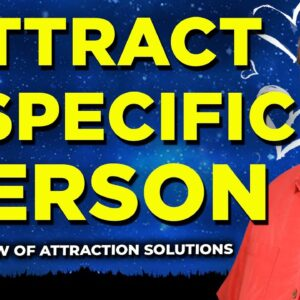 Attract a Specific Person Love Meditation - Be On Their Mind