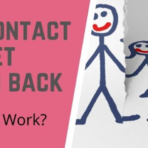 Law of Attraction: Should You Go No Contact With Your Ex to Manifest Them Back?
