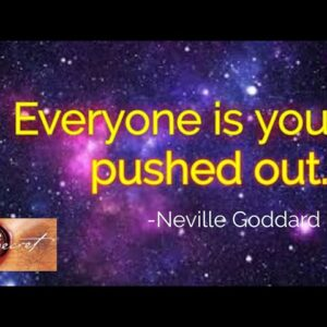 Everyone is you pushed out EXPLAINED|  Neville Goddard | Law of Attraction