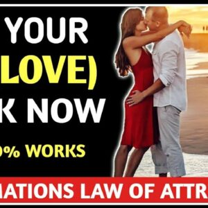 Law of Attraction to Get Your Ex Back / 100% RESULT ✅GET YOUR EX BACK NOW AFFIRMATIONS
