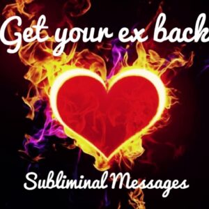 Get your ex back | SUBLIMINAL | Law of attraction | powerful