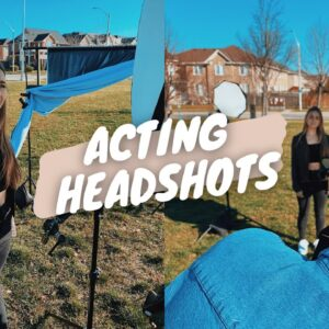 getting my first acting headshots!!