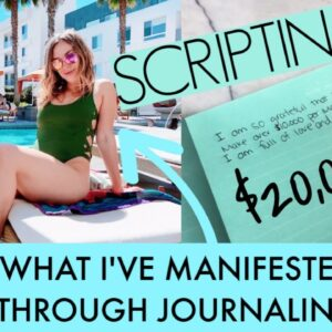 Reading My Scripting That Has MANIFESTED | Manifestation Journaling Law Of Attraction Success + Tips