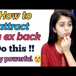 How to attract an ex back  || law of attraction || Ravita Soni