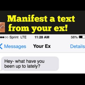 How to manifest a text from your ex Law of Attraction