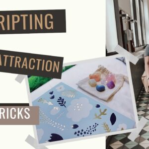 How to: Scripting | Law of Attraction