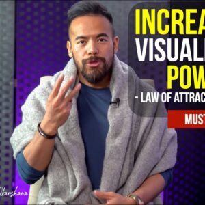 3 Practices to Increase Your Visualization Powers for Manifestation   Law of Attraction