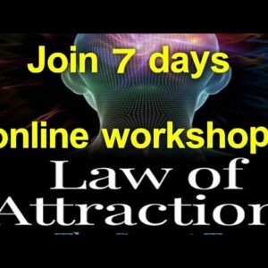 join Online workshop Universal Laws(Law Of Attraction)
