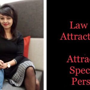 Law of attraction: How To Attract A Specific Person In Your Life.