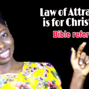 Law of Attraction is for Christians || Bible references||
