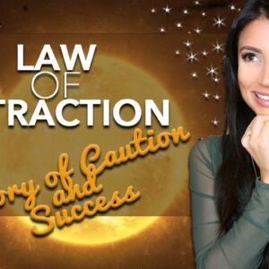 LAW OF ATTRACTION: PROOF IT WORKS with LOVE & MONEY