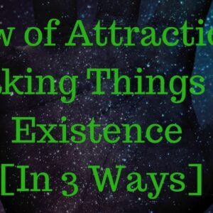 LAW OF ATTRACTION    Speaking Things Into Existence in 3 SIMPLE Ways!
