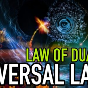 Universal Law Of DUALITY • Affect REALITY and MANIFESTING [Law Of Attraction Secret]