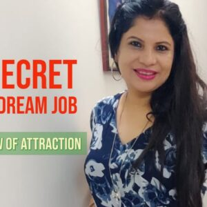 MANIFEST  YOUR DREAM JOB:😇LAW OF ATTRACTION by SCRIPTING !!