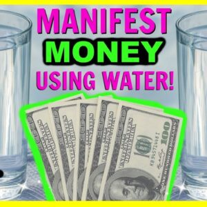 HOW TO MANIFEST MONEY WITH WATER! POWERFUL LAW OF ATTRACTION TECHNIQUE TO ATTRACT MONEY!