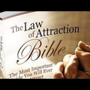 Law of attraction Bible:Attracting positive experience into your life.Law of attraction