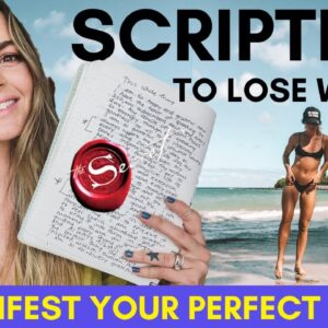 Scripting To Lose Weight | Get Fit | CHANGE Your Appearance: How to Script the LOA