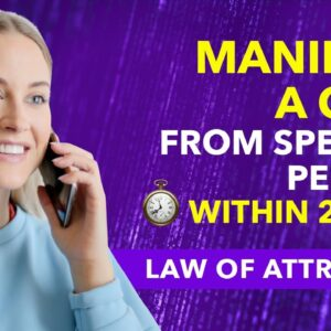 ✅ Manifest A CALL From A SPECIFIC PERSON Using LAW OF ATTRACTION in 24 Hrs