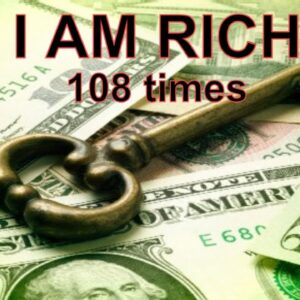 """Money Mantra """"I Am Rich"""" 108 Times (Law of Attraction) 