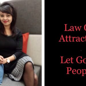 Law Of Attraction: What does it mean when someone disappears from your life