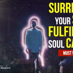 You Will Only Find Your Higher Purpose if You Surrender Your Identity - Master Sri Akarshana