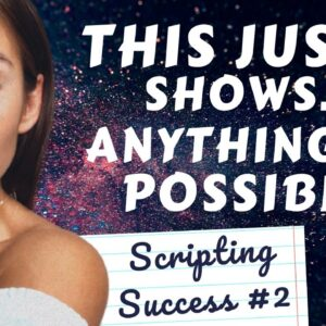 Manifestation in 48 HOURS! Scripting Success Story (and answering your FAQ's) | Law of Attraction