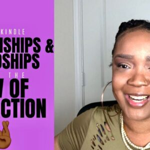 How to Rekindle a Relationship or Friendship with the Law of Attraction