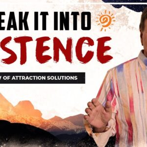 Speak it Into Existence - Manifest the Life You Desire