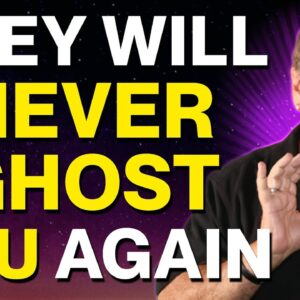 Stop The Ghosting! Never Be Ghosted Again | Law of Attraction