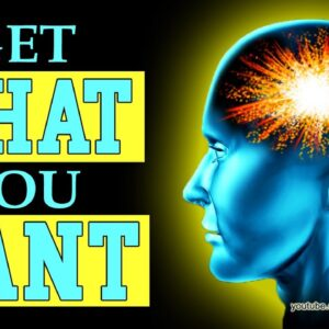How To Get What You Want - Law of Attraction, Money Magnet, Subconscious Mind Power
