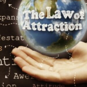 THE POWER OF THE UNIVERSAL LAW OF ATTRACTION (PART 2)
