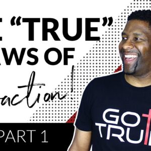 The TRUE Laws of Attraction   Song of Solomon Part I
