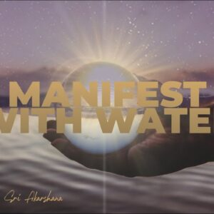 Raise Your Vibrations with Water | You Biggest Manifestations Are Yet to Come.. [MUST WATCH!!]