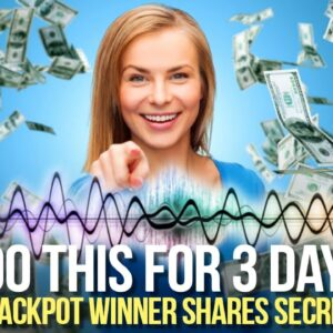 This Will ACTIVATE your MONEY MAGNET FREQUENCY!  (jackpot lottery winner explains how)