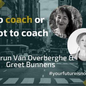 To coach or not to coach met Gudrun Van Overberghe (Nederlands)
