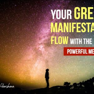 Your Greatest Results Manifest When You Master the Form & Flow with the Formless [FLOW STATE]