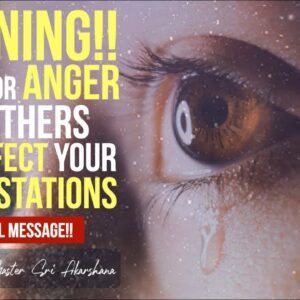 WARNING!! When You Get Angry Or Upset This is What Happens to Your Vibration [MUST WATCH!]