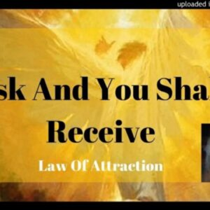 Ask And You Shall Receive Law Of Attraction In The Bible Manifest Anita Mitchell