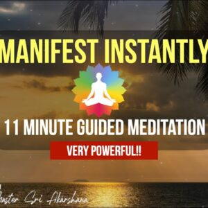 11 Minute Guided Meditation to Manifest What You Want in Life | INSTANT RESULTS! [MUST TRY!!]