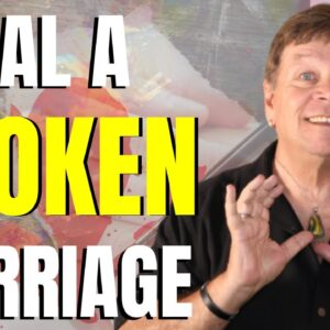 How To Heal A Broken Marriage With The Law Of Attraction