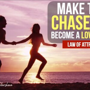 Stop Chasing Love and Become a Love Magnet | Law Of Attraction