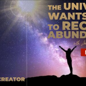 The Universe Wants You To Live In Abundance | Are You Ready To Receive?