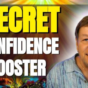 5 Super Secrets To Boost Your Self Confidence & Self-Esteem - Master Your Destiny