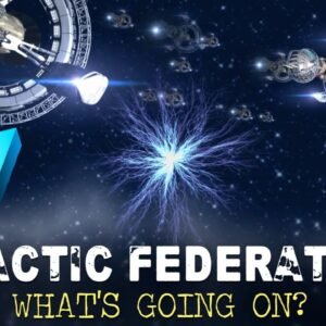 Galactic Federation? Aliens? (what?)