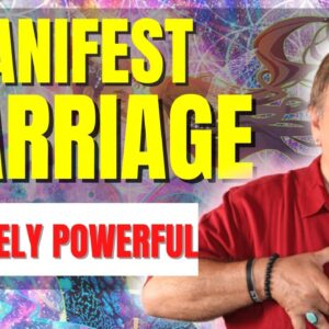 Manifest Marriage And Love This Year - EXTREMELY POWERFUL