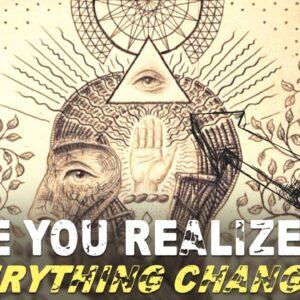 Once You Realize THIS, EVERYTHING CHANGES! (it's important!)
