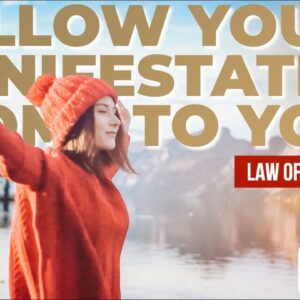 WARNING!! The Universe will Only Give You What You Want When You Let Go   Law of Attraction